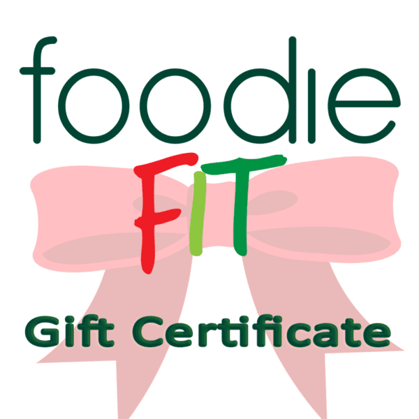 Foodie Fit Gift Certificate